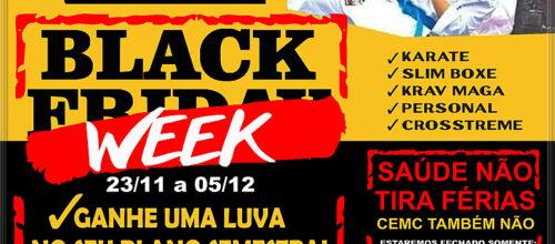 ★ BLACK WEEK  – Saúde não tira férias e o CEMC também não.